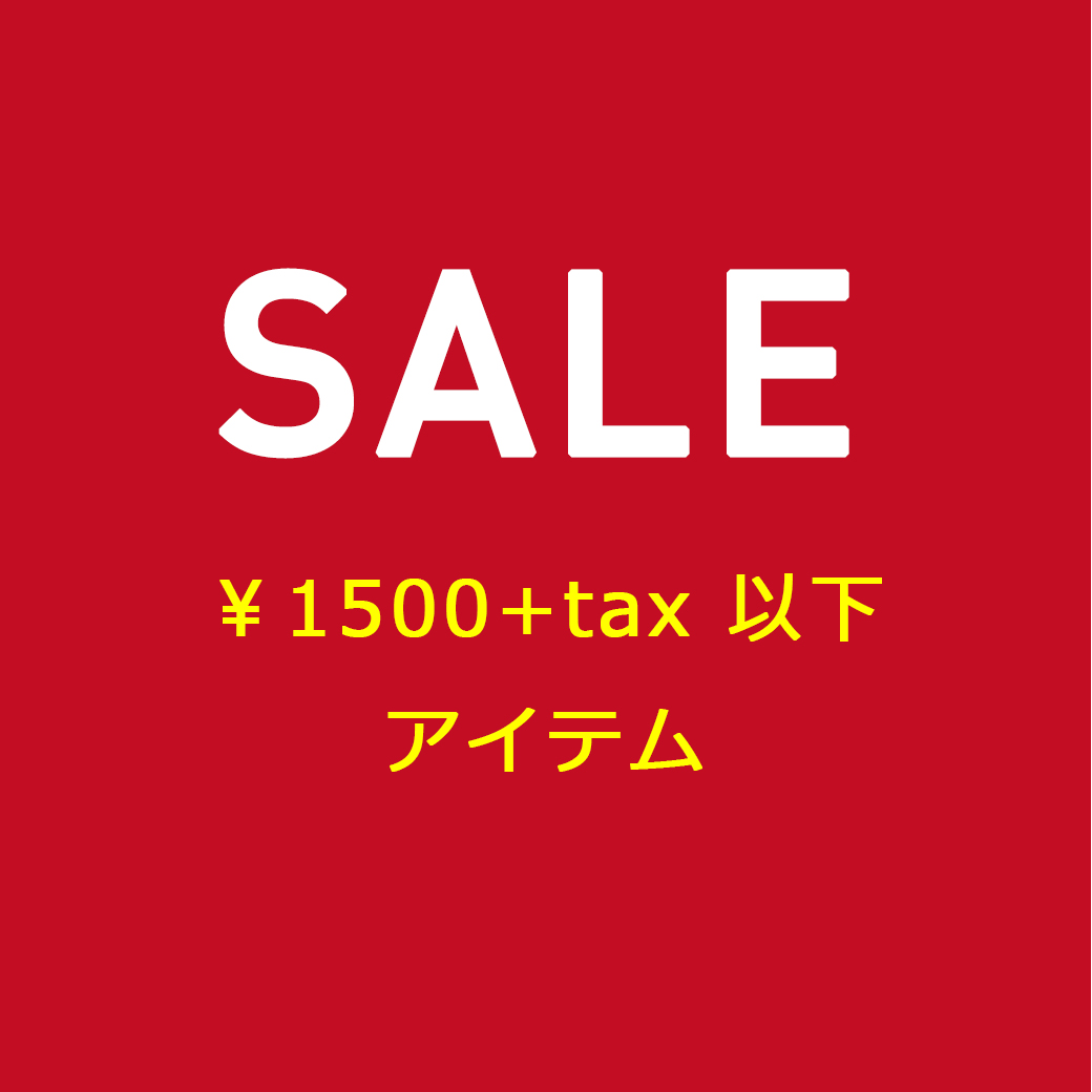 PINKY SALE ~ ¥1,500 +tax ITEMS