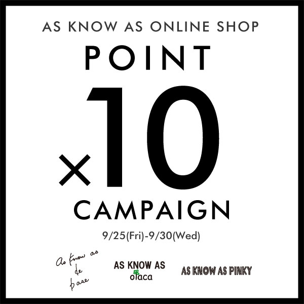 AS KNOW AS olaca POINT ×10 CAMPAIGN