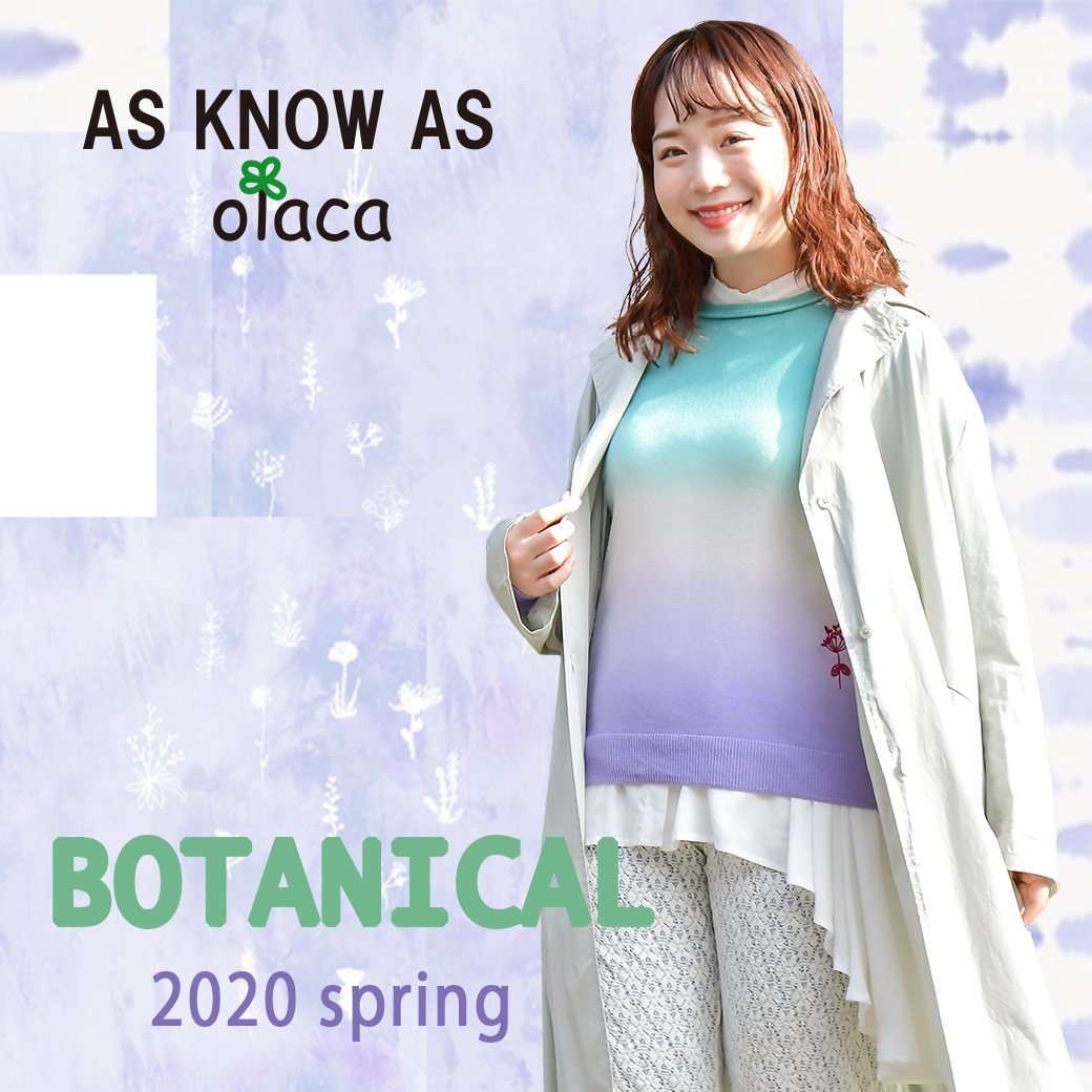2020 SS / as know as OLACA  -BOTANICAL-