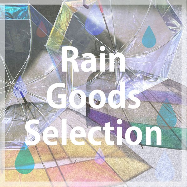 Rainy Goods by olaca