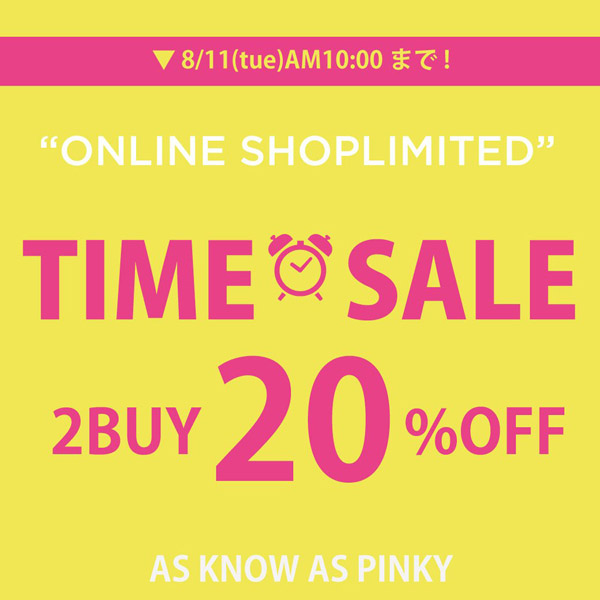 TIME SALE 2buy10%OFF byPINKY