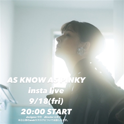 【AS KNOW AS PINKY insta liveのお知らせ】